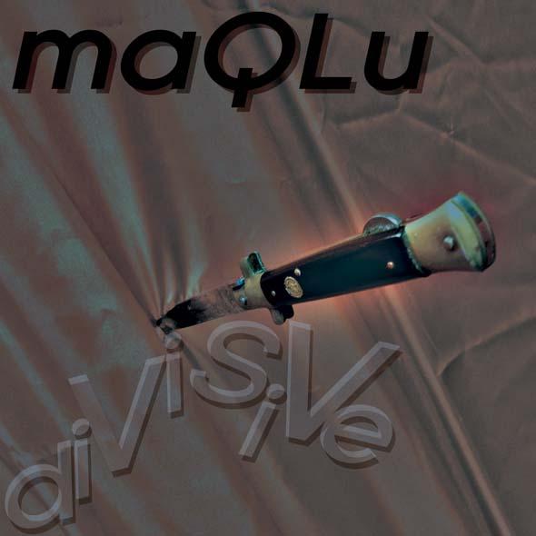 maQLu Divisive cover